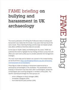 FAME briefing on bullying and harassment in UK archaeology